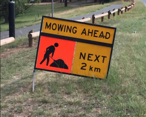 Mowing sign