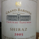 "Chateau Tanunda Grand Barossa Shiraz 2005… ""Exceeded all expectations... velvet and mouth-filling fruit, only a hint of tannin and a smidge of oak."""